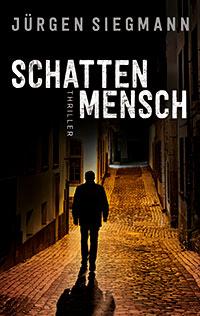 Cover des Köln Krmi Schattenmensch von Jürgen Siegmann